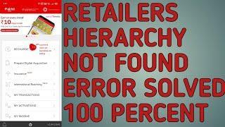 RETAILER HIERARCHY NOT FOUND ERROR SOLVED 💯 PERCENT screenshot 5