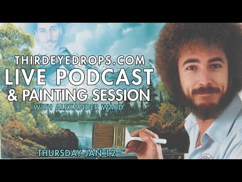Third Eye Drops LIVE Painting Podcast