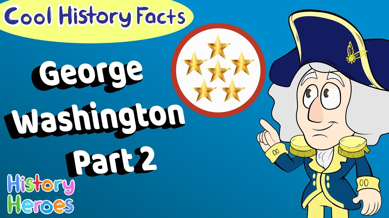 George Washington Pt 2 US History Cartoon Learn Cool