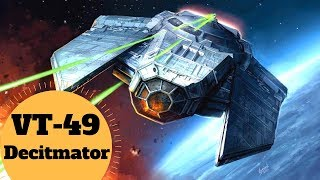 Imperial Assault Ship - VT-49 DECIMATOR - Star Wars Galaxies/Commander Empire Ships Lore Explained