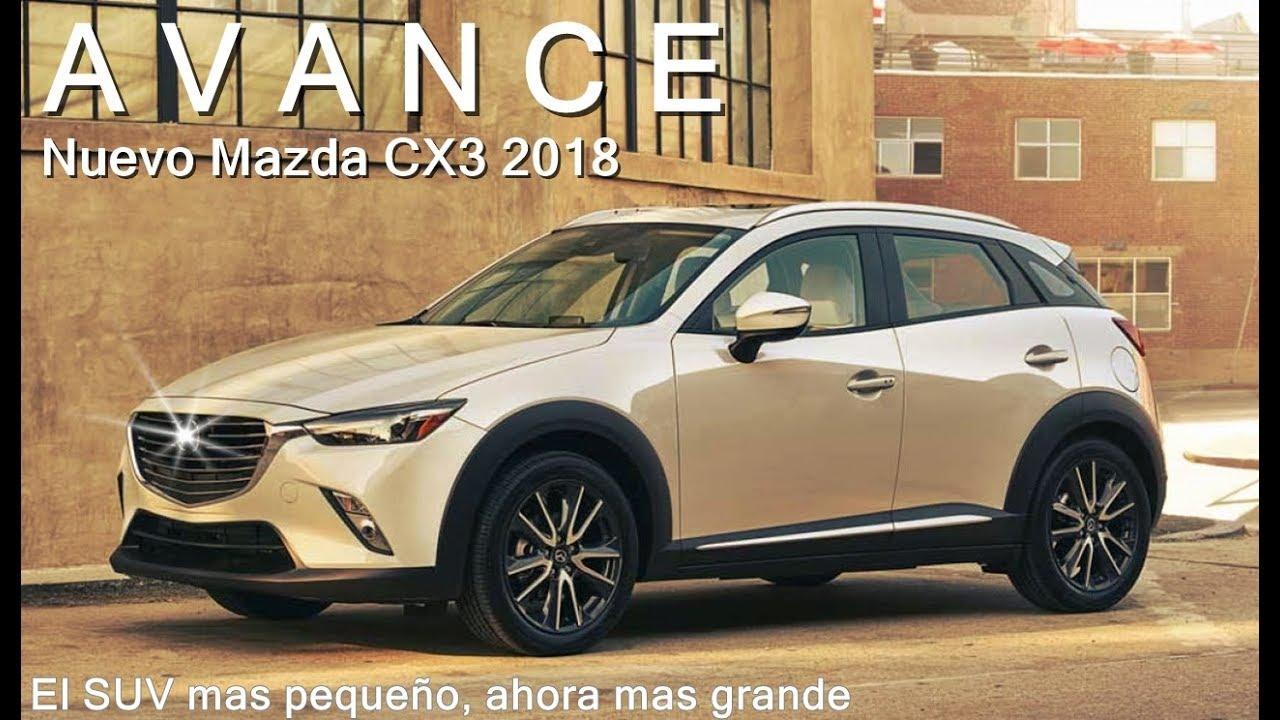 Avance Nuevo Mazda Cx3 2018 Youtube
