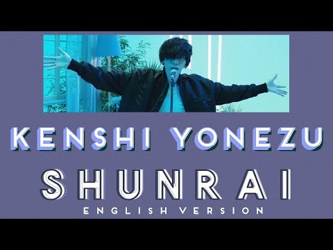 Kenshi Yonezu (米津玄師) - Shunrai (春雷) [Jnp Rom EngSub]