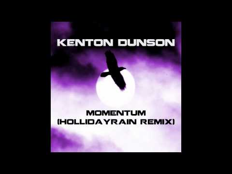 Dunson - Momentum (Hollidayrain Remix) [Audio]