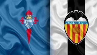 Celta Vigo vs Valencia Live
