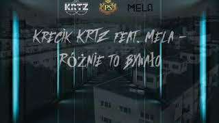 Krecik KRTZ feat. Mela - RÓŻNIE TO BYWAŁO (Prod. Vintageman)