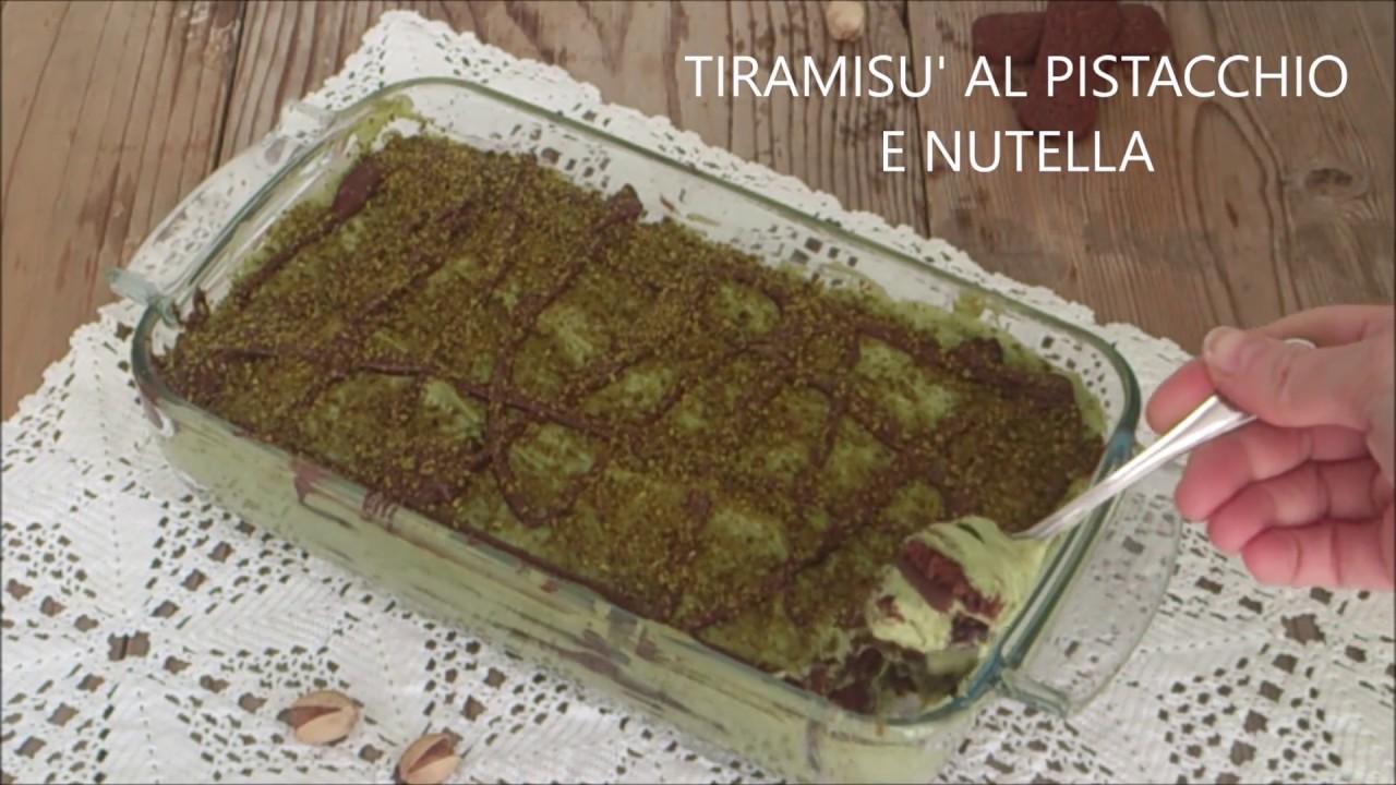 TIRAMISU' AL PISTACCHIO E NUTELLA - YouTube