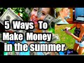 How To Make Money In The Summer!!| 2015
