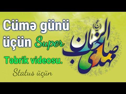 Təbrik videosu - Cümə günü üçün (super)