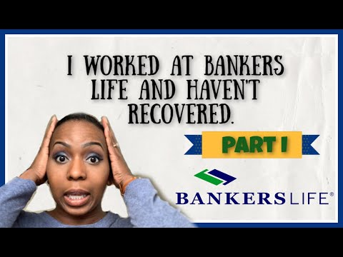 Working At Bankers Life Insurance| Part I