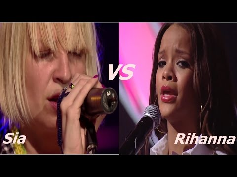Sia VS Rihanna (Live Vocal Battle) - Compilation
