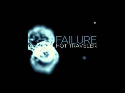 Failure - Hot Traveler
