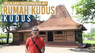 Jelajah Indonesia #7: Rumah Kudus Jawa Tengah