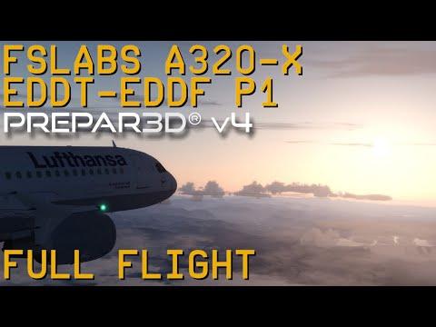 Full Flight | FSLabs A320-X | Lufthansa | Berlin Tegel to Frankfurt/Main | P3D V4.2 | Part 1