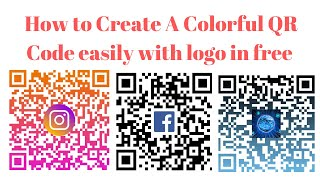 كيفية إنشاء الملونة رمز الاستجابة السريعة مع شعار مجانا || جعل الخاصة بك