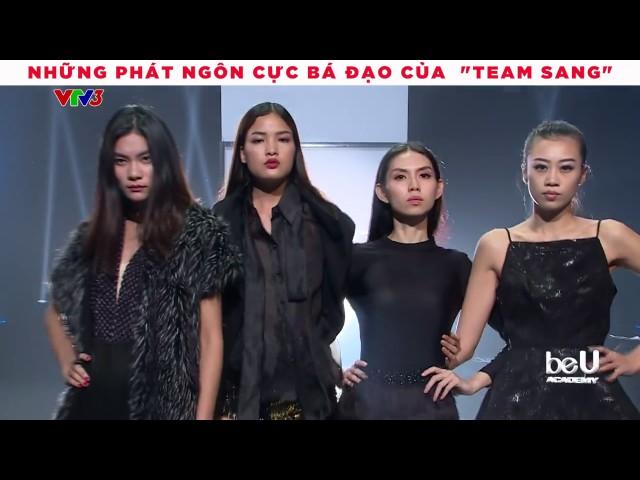 Những phát ngôn bá đạo của #teamSang - Vietman's Next Top Model 2017 All Star