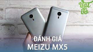 Vật Vờ| Đánh giá Meizu MX5: Thiết kế đẹp, camera tốt, đã có ROM Quốc Tế, ổn định, có Tiếng Việt(Giới thiệu, so sánh smartphone Meizu MX5 mở hộp, so sánh,camera,đánh giá,trải nghiệm Meizu MX5. Các bạn có thể tìm kiếm video mở hộp, đánh giá chi tiết, ..., 2016-02-13T13:00:02.000Z)