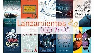 Lanzamientos Literarios 2.0 - 2017 (Libros en Español)    Revelando Mundos