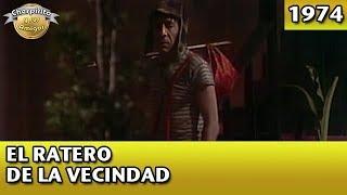 El Chavo | El ratero de la vecindad (Completo)