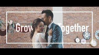 Grow Together | Clement & Cheryl's Wedding Film