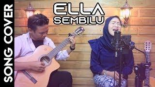 Ella Sembilu Cover Akustik Lagu Malaysia