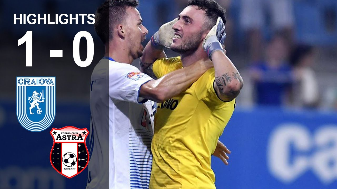 Rezumat: U Craiova - Astra Giurgiu 1-0 | Oltenii sparg gheata dupa 3 meciuri fara victorie