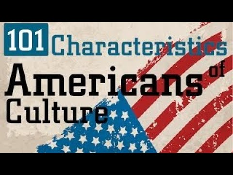 101 Characteristics of Americans and American Culture 2016