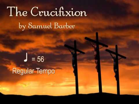 The Crucifixion by Barber Note-Learning Guide