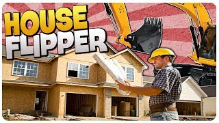 HOW TO MAKE MONEY DESTROYING n FLIPPING HOUSES! | House Flipper Gameplay