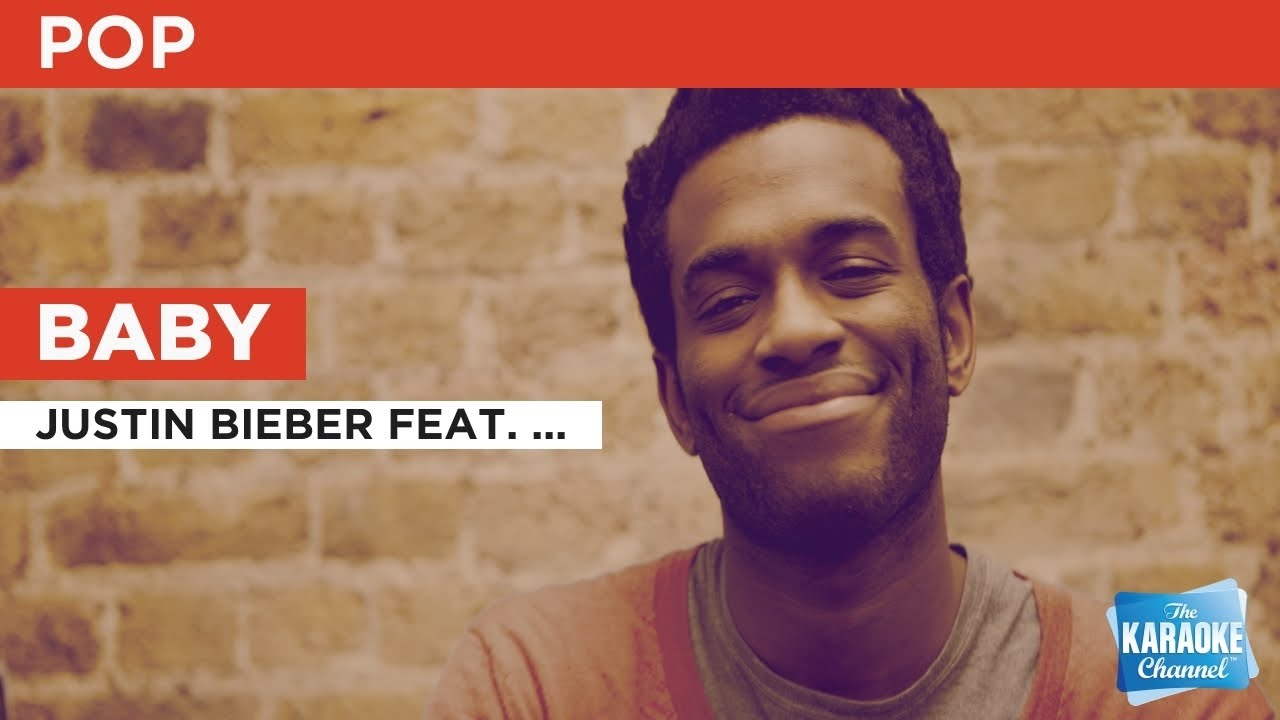Baby : Justin Bieber feat. Ludacris | Karaoke with Lyrics ...