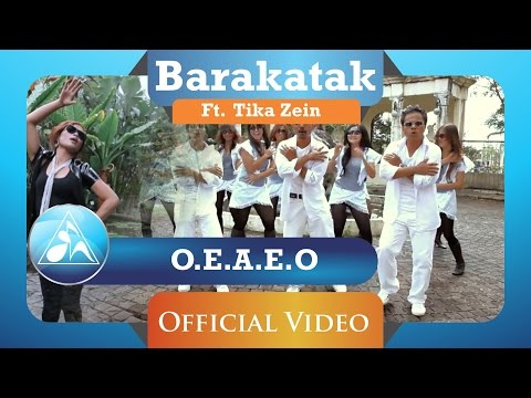 BARAKATAK feat TIKA - O.E.A.E.O (Official Video Clip)