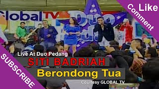 SITI BADRIAH [Berondong Tua] Live At Duo Pedang (02-04-2015) Courtesy GLOBAL TV
