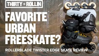 my favorite urban freeskate?  Rollerblade Twister Edge Skate Review  Bigwheel Inline Skating