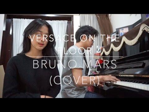 Versace On The Floor - Bruno Mars Ft. Kevin Rinaldi || Rahmania Astrini