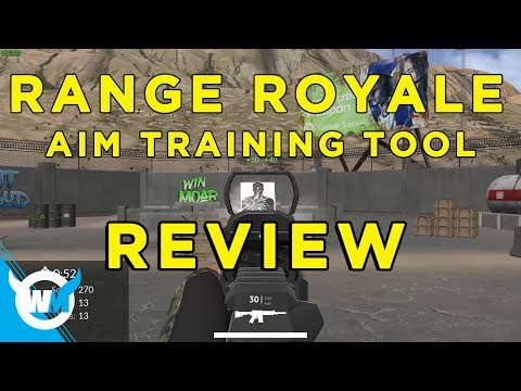 RANGE ROYALE: FPS/AIM TRAINER FOR BEGINNERS - Review + Gameplay