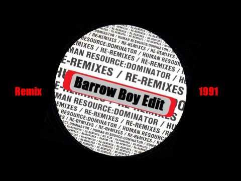 Human Resource - Dominator [Barrow Boy Edit] 1991