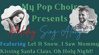 Holiday Sing-Along #1