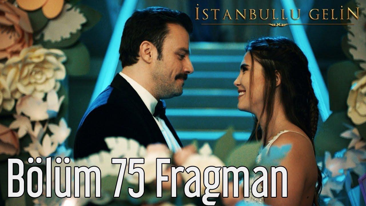 İstanbullu Gelin 75. Bölüm Fragman