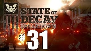 State of Decay Breakdown Gameplay Part 31: More Lost Souls