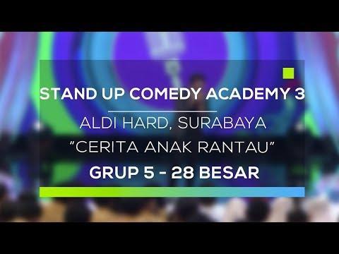 Stand Up Comedy Academy 3  Aldi Hard, Surabaya - Cerita Anak Rantau