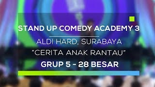 Stand Up Comedy Academy 3 : Aldi Hard, Surabaya - Cerita Anak Rantau