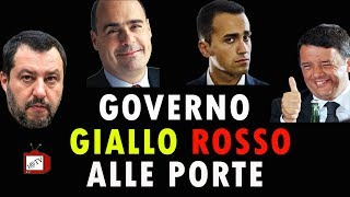 GOVERNO GIALLO ROSSO ALLE PORTE