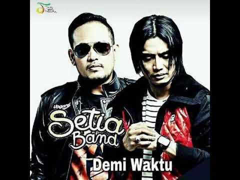 Setia Band - Demi Waktu (Ungu)