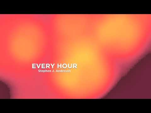 Every Hour - Stephen J. Anderson