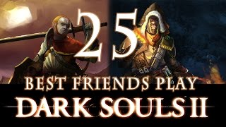 best friends play dark souls 2 part 25