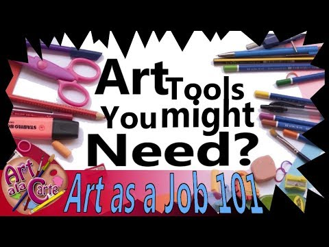 Art Tools of the Trade  Art as Job 101 Episode3