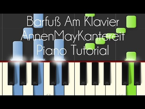 AnnenMayKantereit - Barfuß Am Klavier (Piano Tutorial) Mp3
