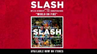 Slash - Beneath the Savage Sun [World on Fire]