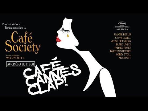 Café Cannes Clap! - Café Society de Woody Allen