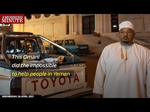 Omani does the impossible, to help Yemen