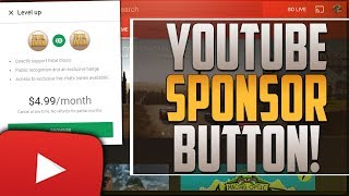 How To Get The YouTube Sponsor Button! ◀️YouTube Gaming Sponsorship▶️ Green Sponsor Icon!